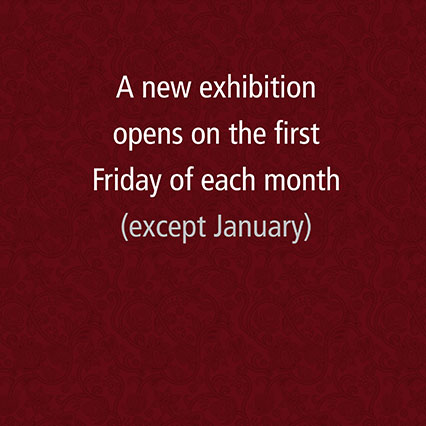 A new exhibition opens on the first Friday of each month (except January)